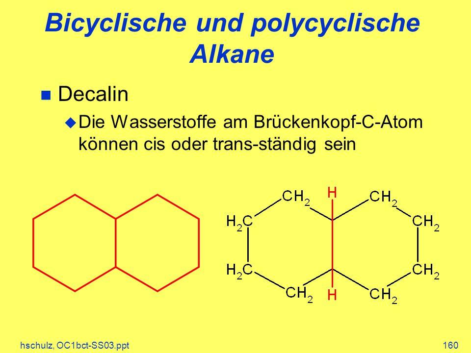 Bicyclische und polycyclische Alkane