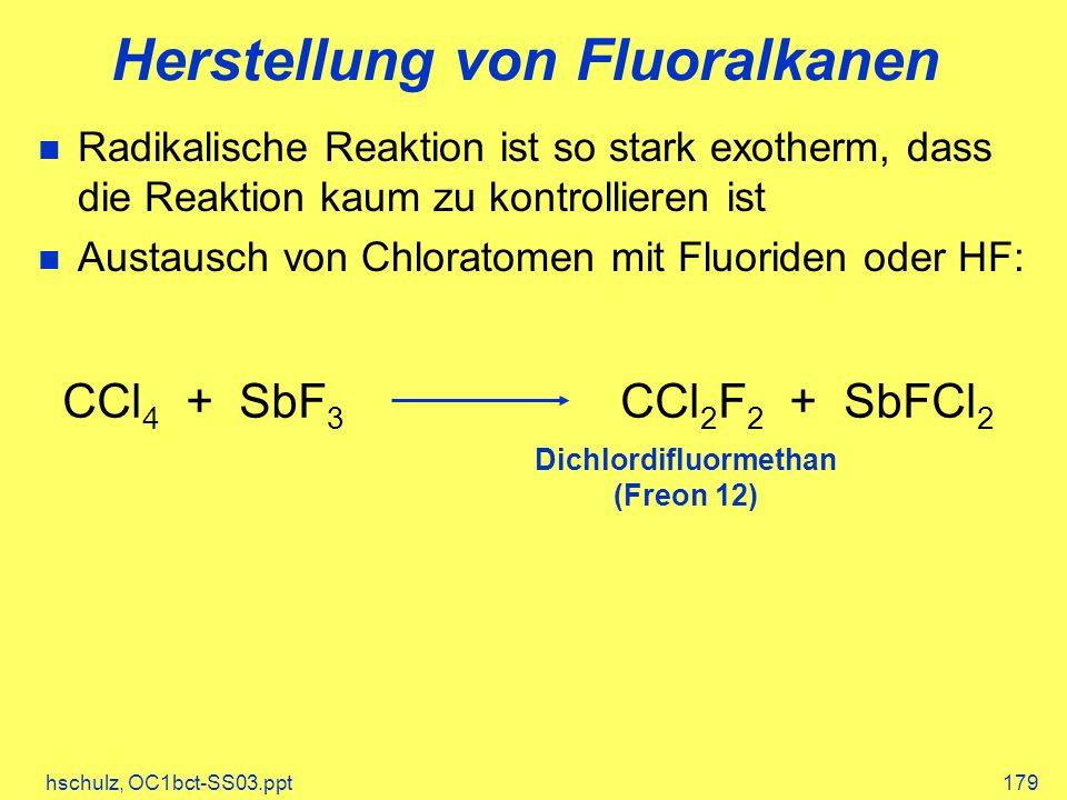 Herstellung von Fluoralkanen