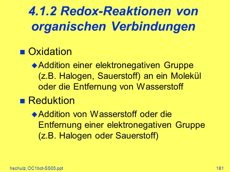 4.1.2 Redox-Reaktionen von organischen Verbindungen