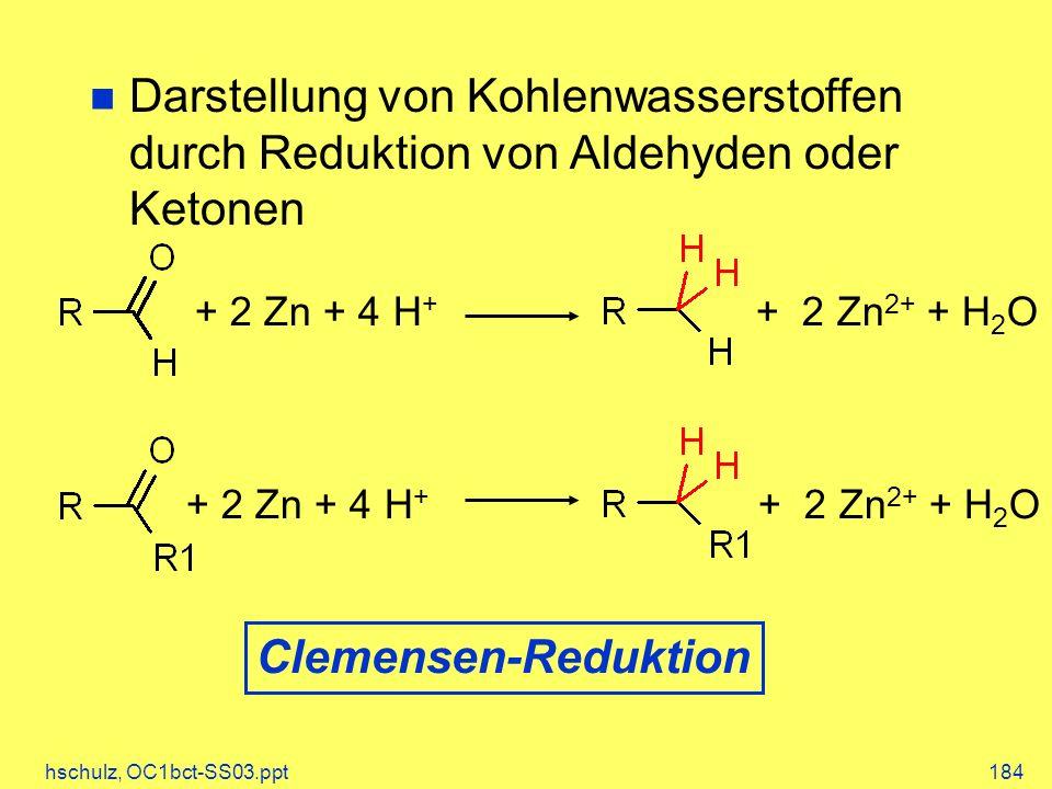 Darstellung von Kohlenwasserstoffen durch Reduktion von Aldehyden oder Ketonen