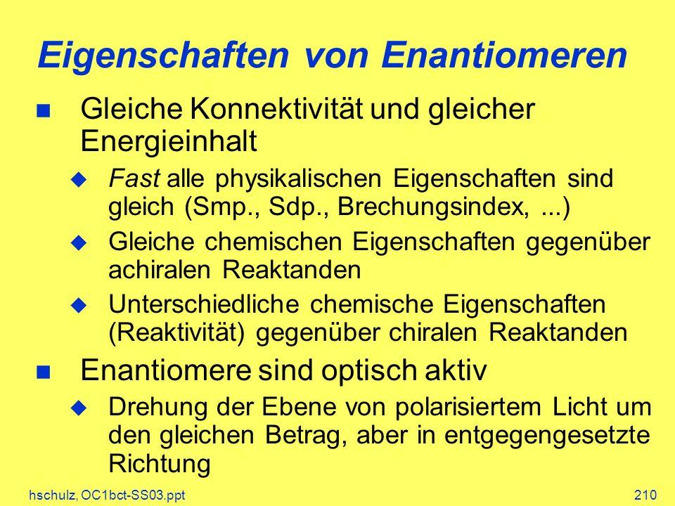 Eigenschaften von Enantiomeren