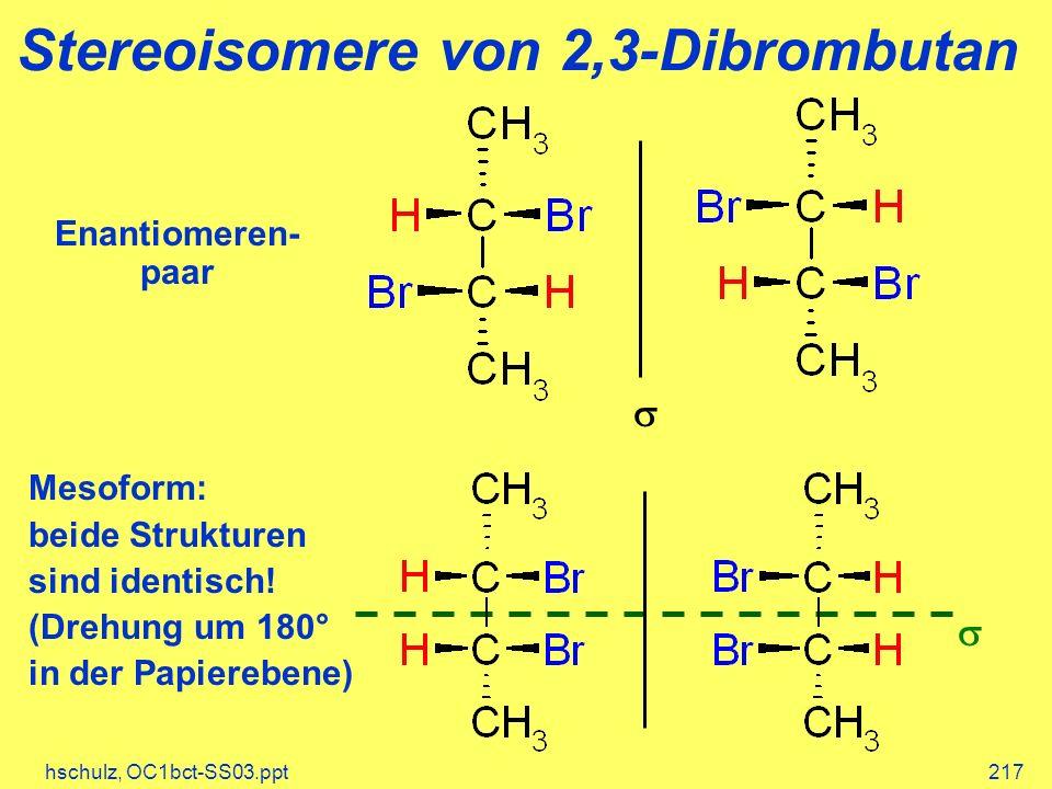 Stereoisomere von 2,3-Dibrombutan