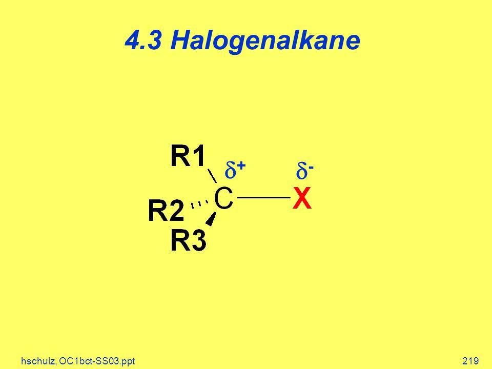 4.3 Halogenalkane d+ d- hschulz, OC1bct-SS03.ppt