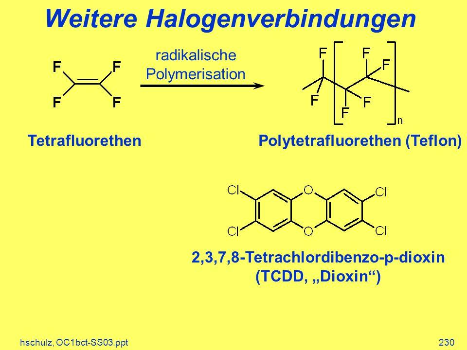 Weitere Halogenverbindungen