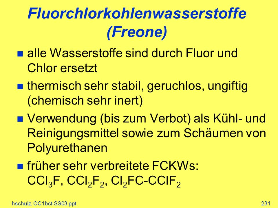 Fluorchlorkohlenwasserstoffe (Freone)