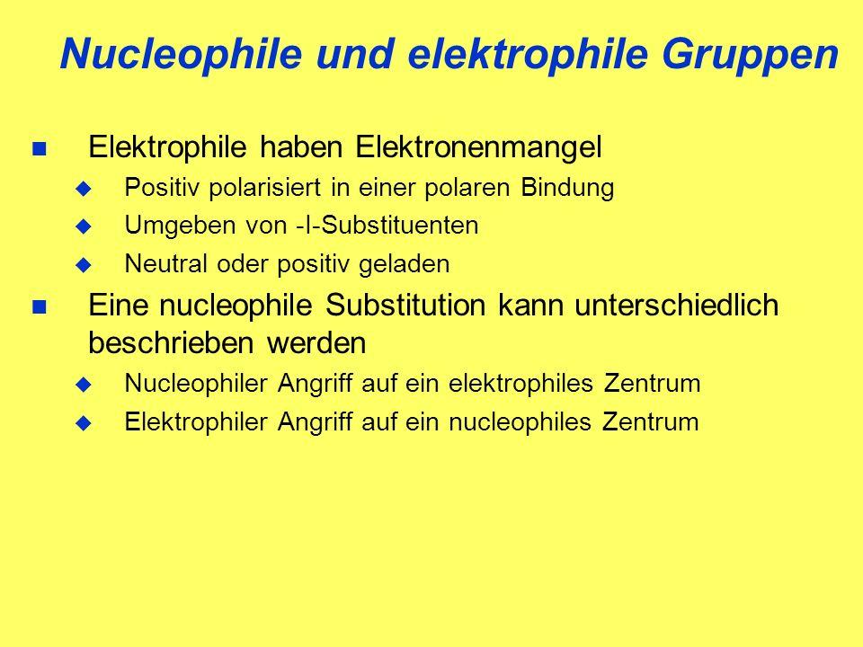 Nucleophile und elektrophile Gruppen