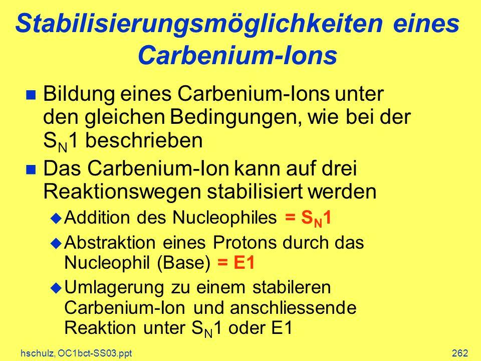 Stabilisierungsmöglichkeiten eines Carbenium-Ions