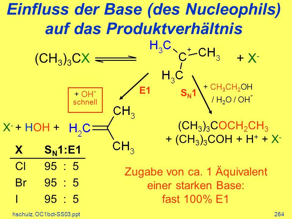 Einfluss der Base (des Nucleophils) auf das Produktverhältnis