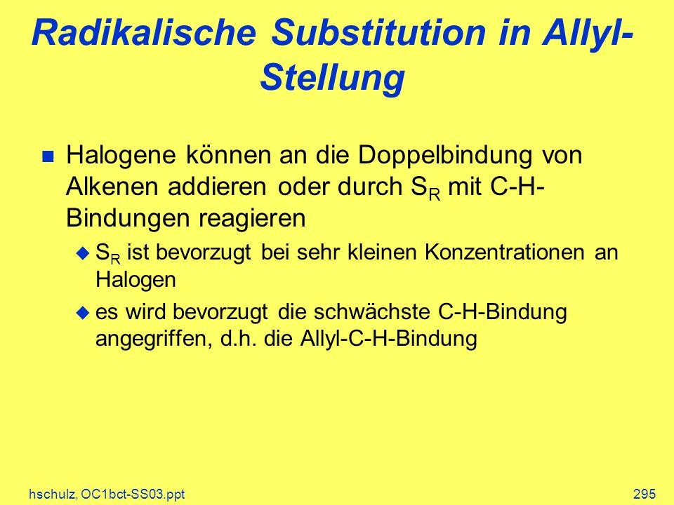 Radikalische Substitution in Allyl-Stellung