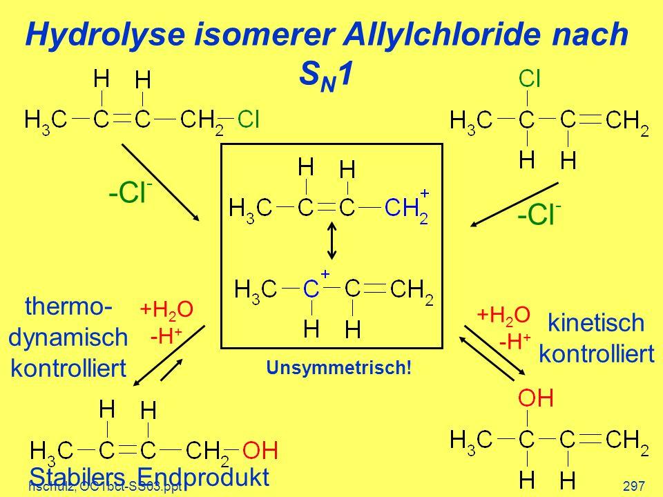 Hydrolyse isomerer Allylchloride nach SN1