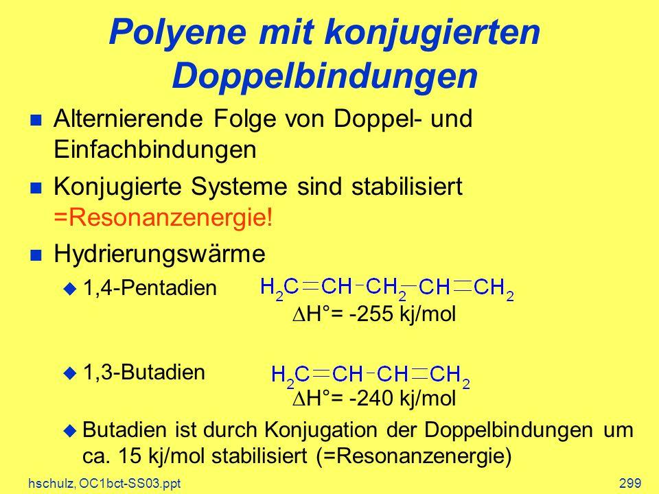 Polyene mit konjugierten Doppelbindungen