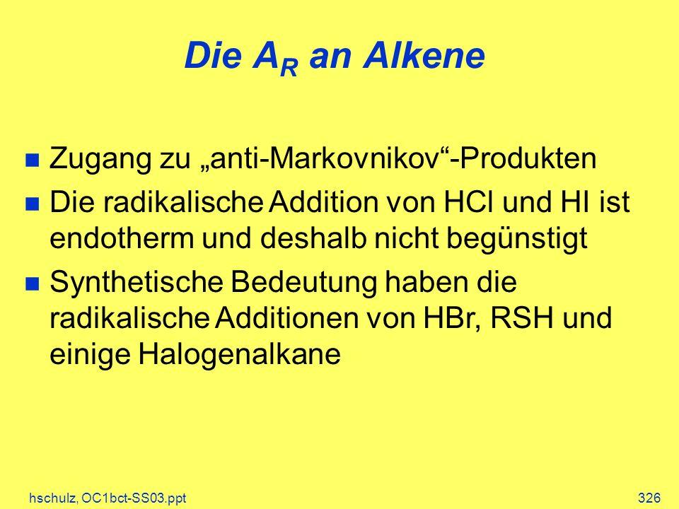 """Die AR an Alkene Zugang zu """"anti-Markovnikov -Produkten"""