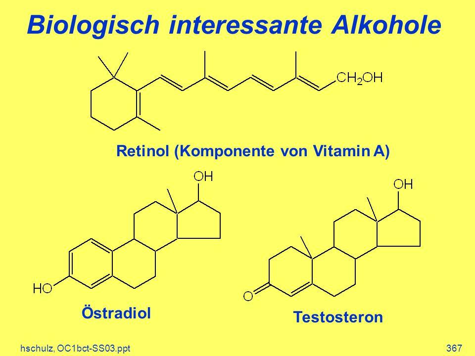 Biologisch interessante Alkohole