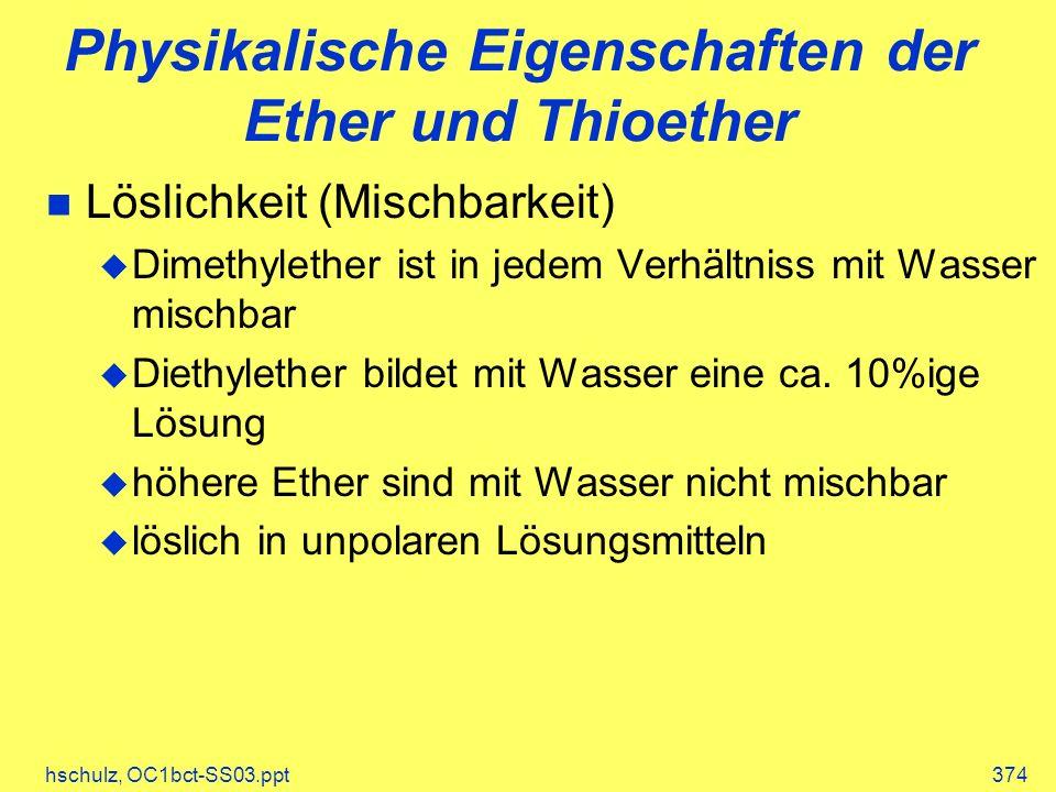 Physikalische Eigenschaften der Ether und Thioether