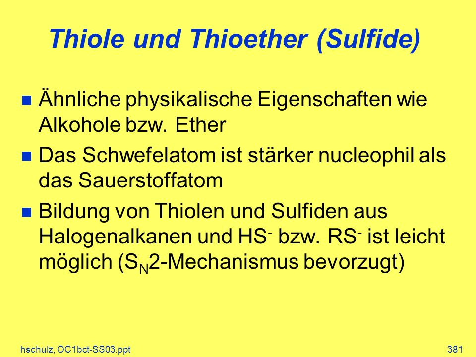 Thiole und Thioether (Sulfide)