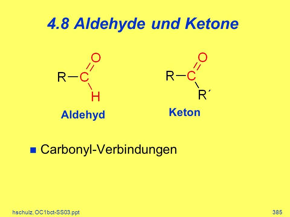 4.8 Aldehyde und Ketone Carbonyl-Verbindungen Keton Aldehyd
