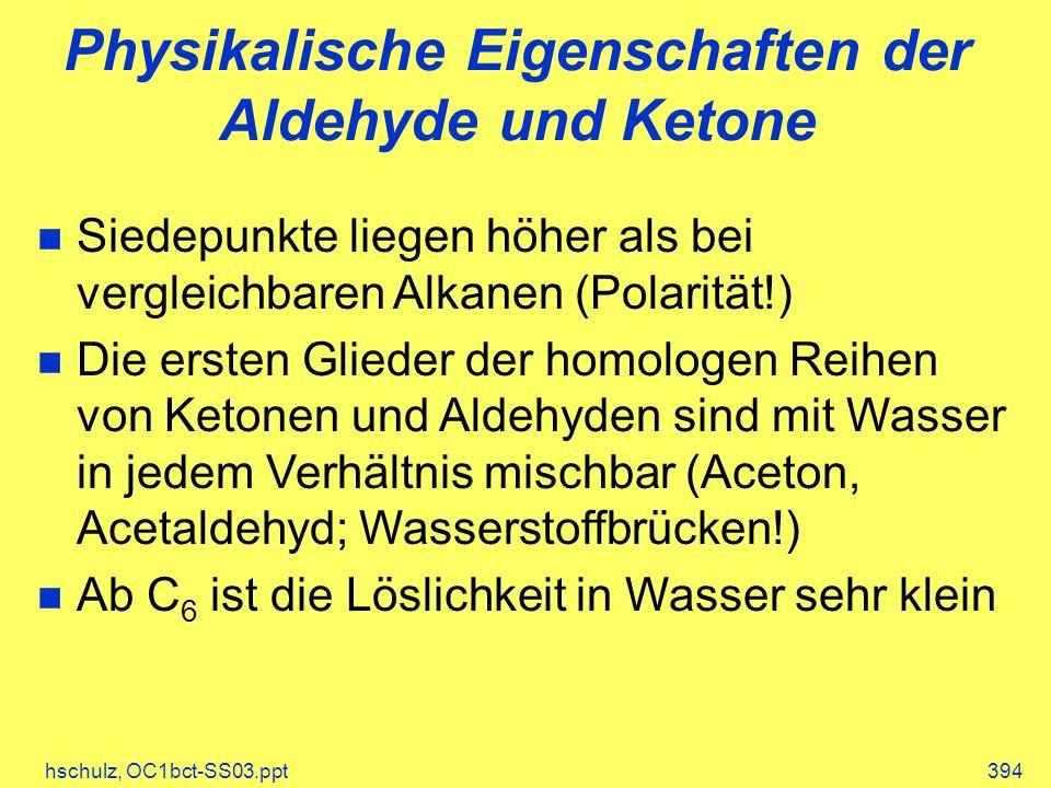 Physikalische Eigenschaften der Aldehyde und Ketone