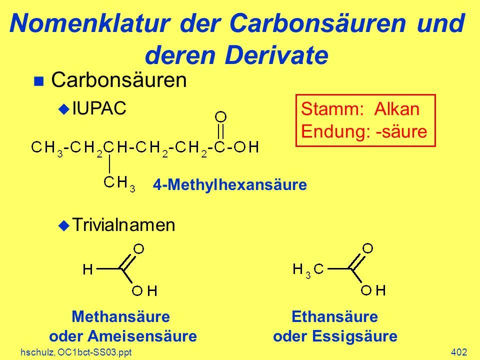 Nomenklatur der Carbonsäuren und deren Derivate