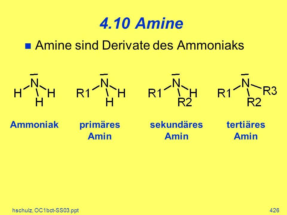4.10 Amine Amine sind Derivate des Ammoniaks Ammoniak primäres Amin