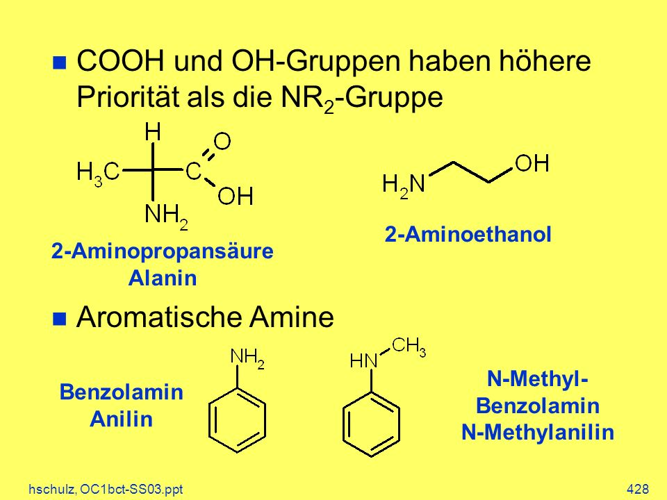 COOH und OH-Gruppen haben höhere Priorität als die NR2-Gruppe