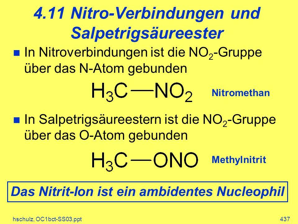 4.11 Nitro-Verbindungen und Salpetrigsäureester