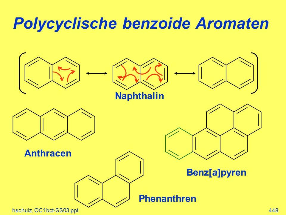 Polycyclische benzoide Aromaten