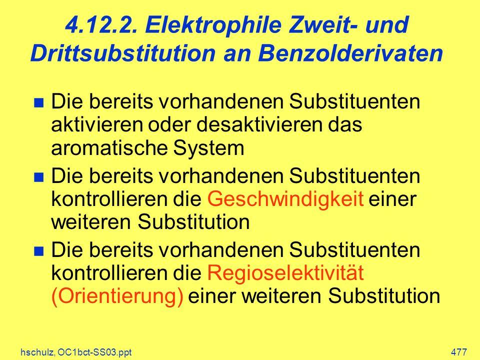 4.12.2. Elektrophile Zweit- und Drittsubstitution an Benzolderivaten