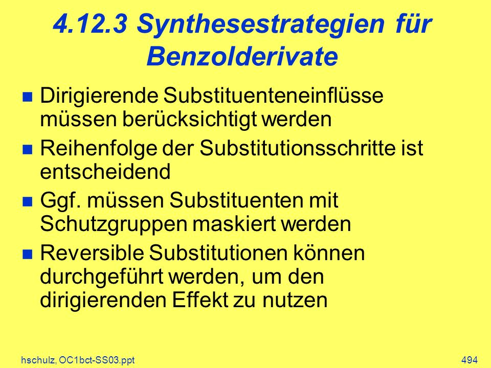 4.12.3 Synthesestrategien für Benzolderivate