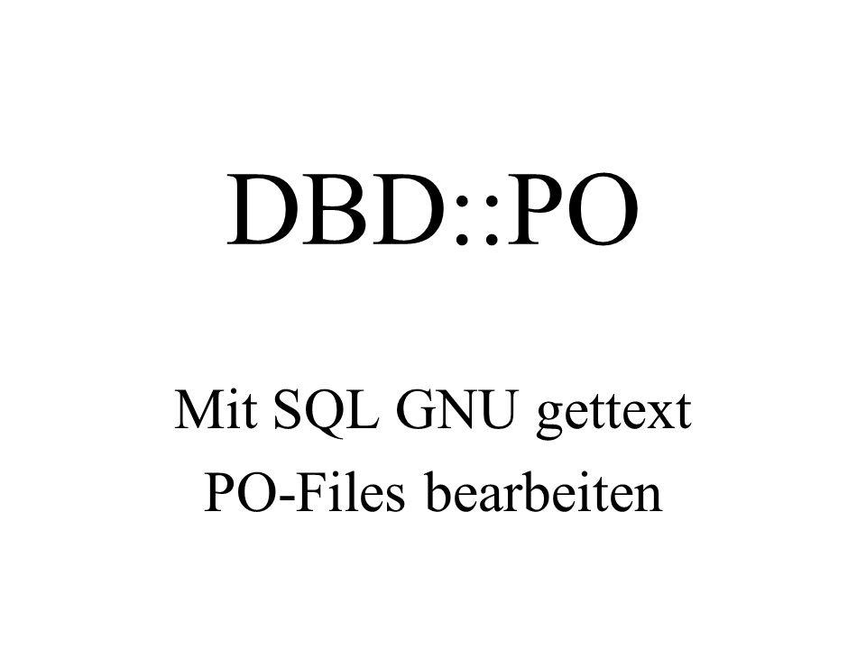 Mit SQL GNU gettext PO-Files bearbeiten
