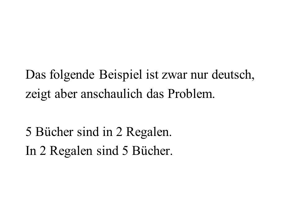 Das folgende Beispiel ist zwar nur deutsch,