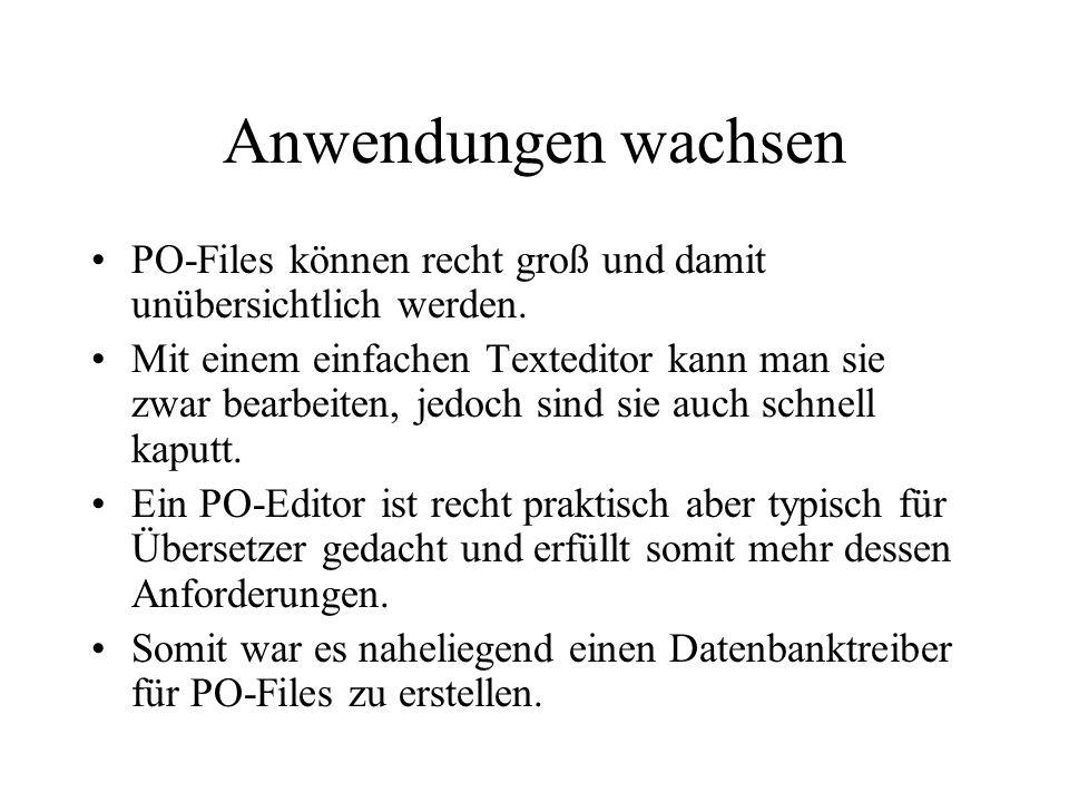 Anwendungen wachsenPO-Files können recht groß und damit unübersichtlich werden.