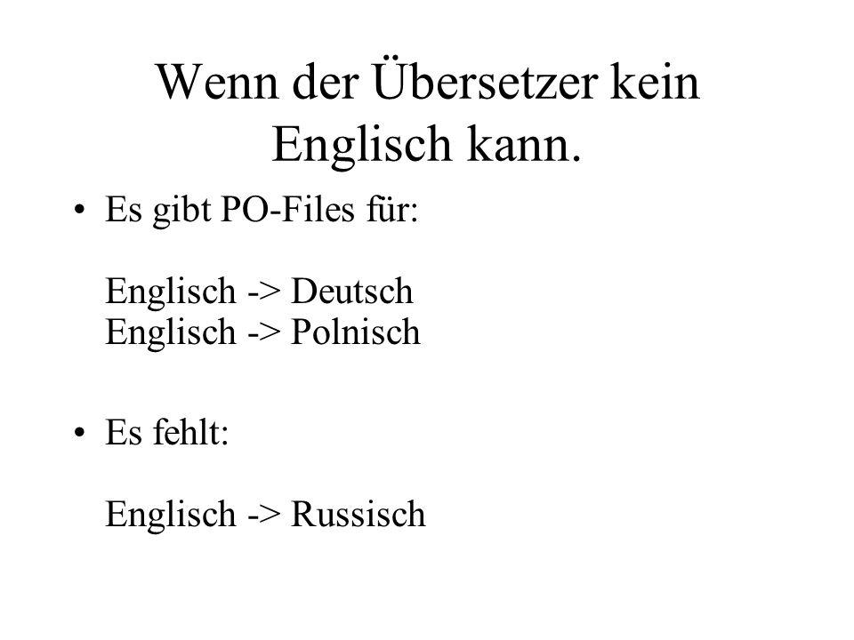 Wenn der Übersetzer kein Englisch kann.