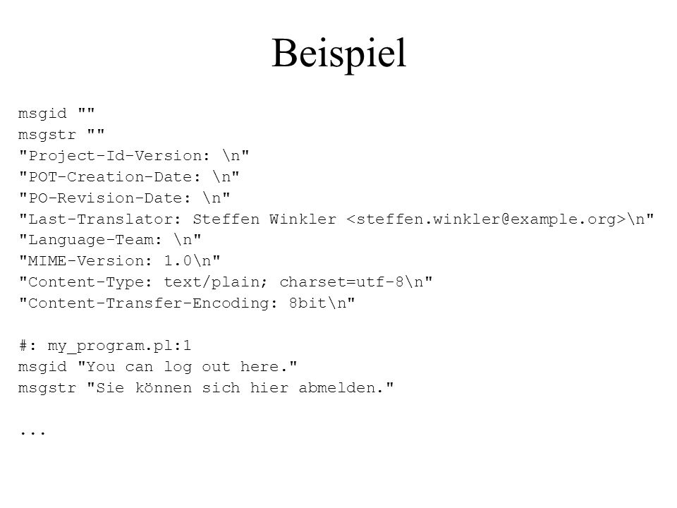Beispiel msgid msgstr Project-Id-Version: \n