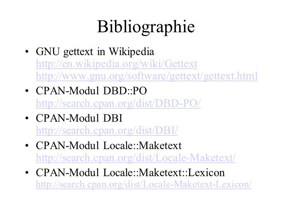 BibliographieGNU gettext in Wikipedia http://en.wikipedia.org/wiki/Gettext http://www.gnu.org/software/gettext/gettext.html.