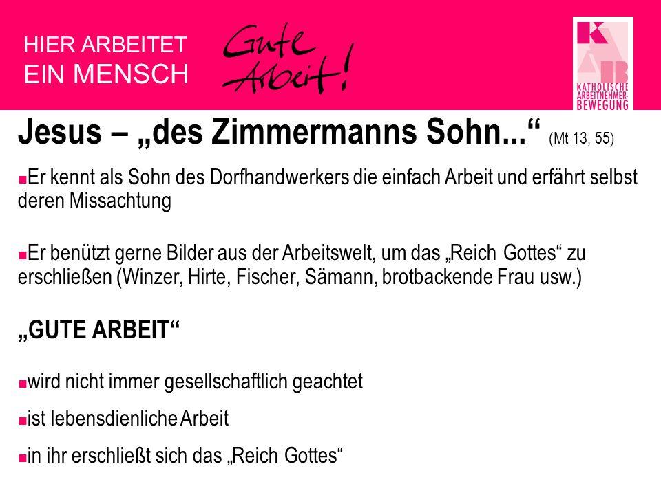 """Jesus – """"des Zimmermanns Sohn... (Mt 13, 55)"""