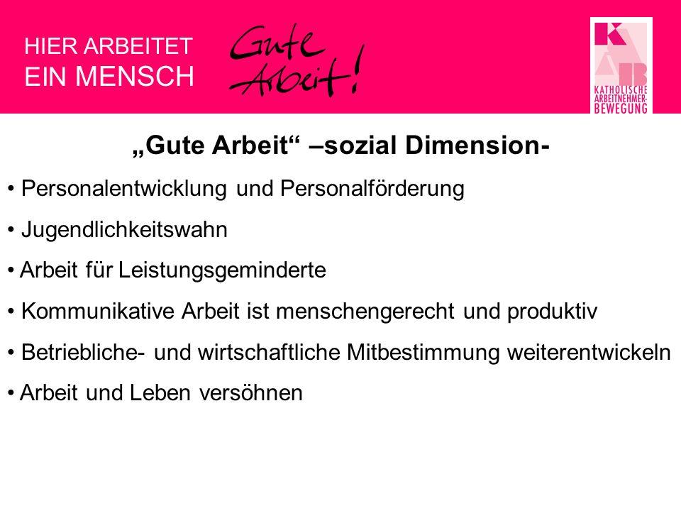 """Gute Arbeit –sozial Dimension-"