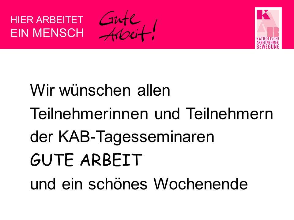 Teilnehmerinnen und Teilnehmern der KAB-Tagesseminaren GUTE ARBEIT