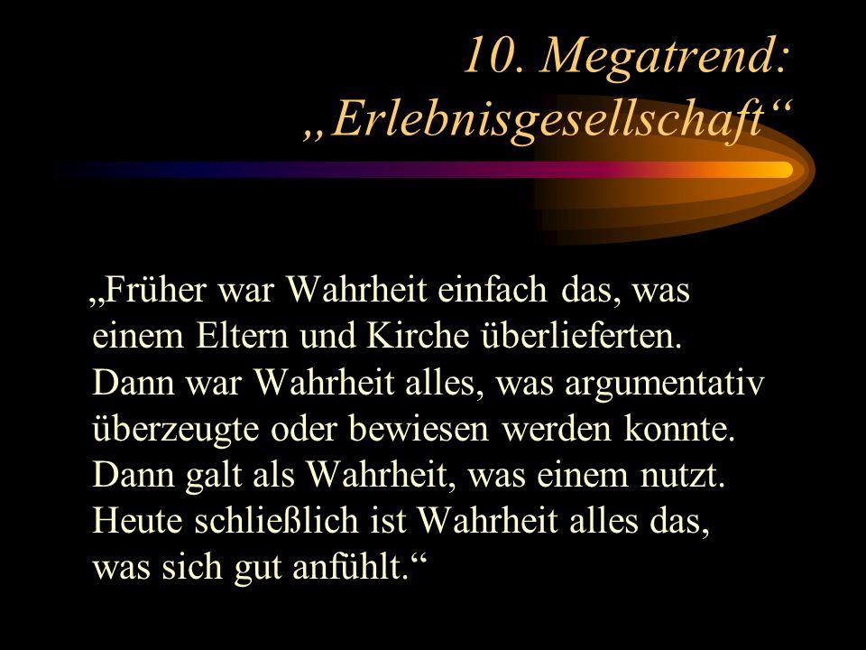 """10. Megatrend: """"Erlebnisgesellschaft"""