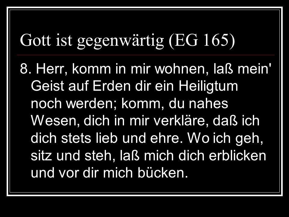Gott ist gegenwärtig (EG 165)