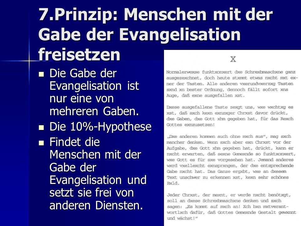 7.Prinzip: Menschen mit der Gabe der Evangelisation freisetzen