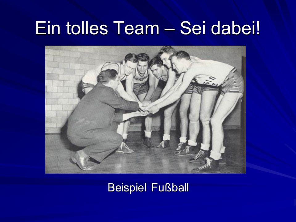 Ein tolles Team – Sei dabei!