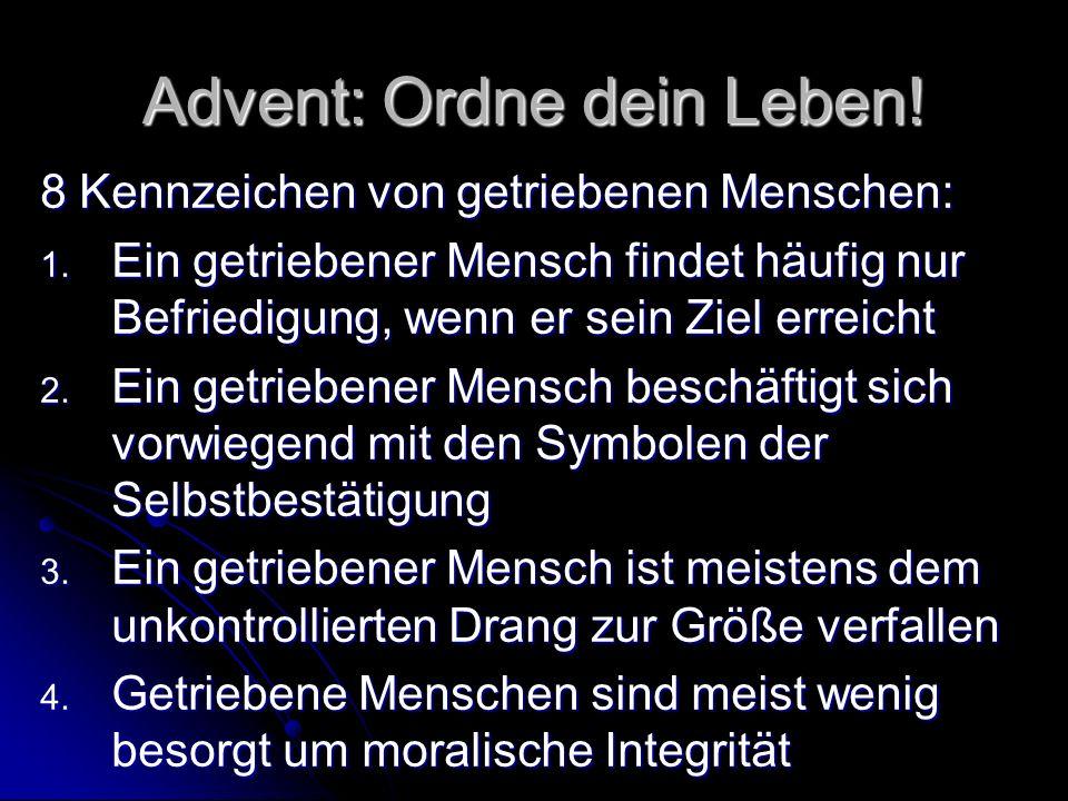 Advent: Ordne dein Leben!