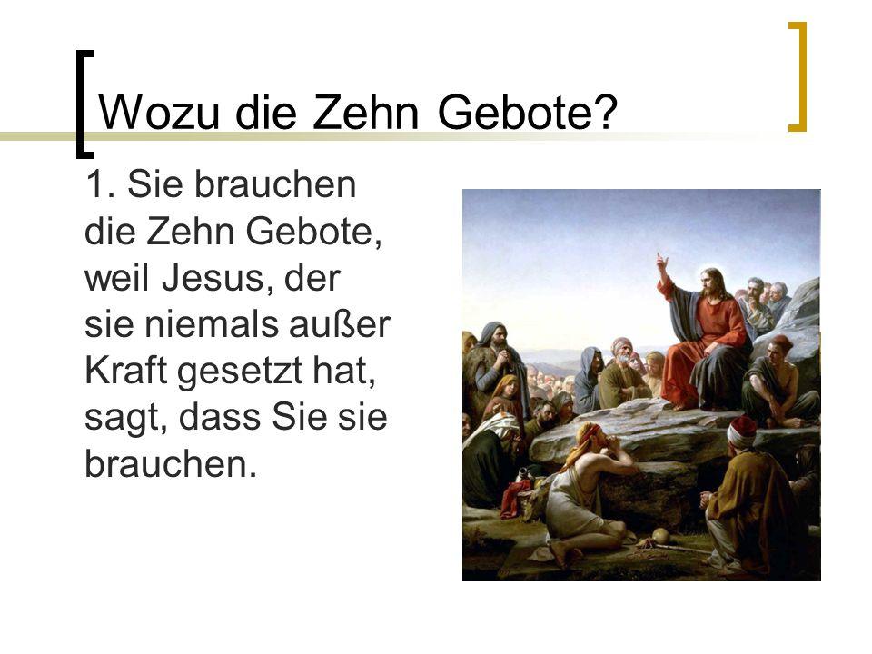 Wozu die Zehn Gebote. 1.