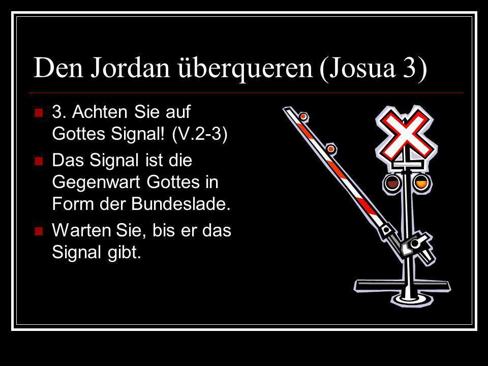 Den Jordan überqueren (Josua 3)