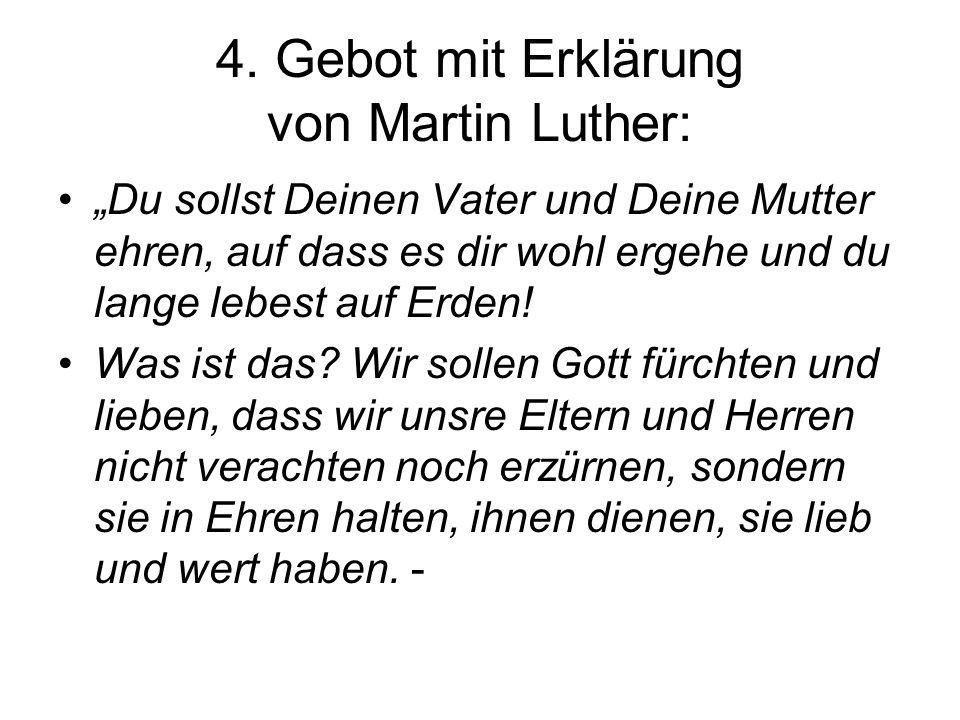 4. Gebot mit Erklärung von Martin Luther: