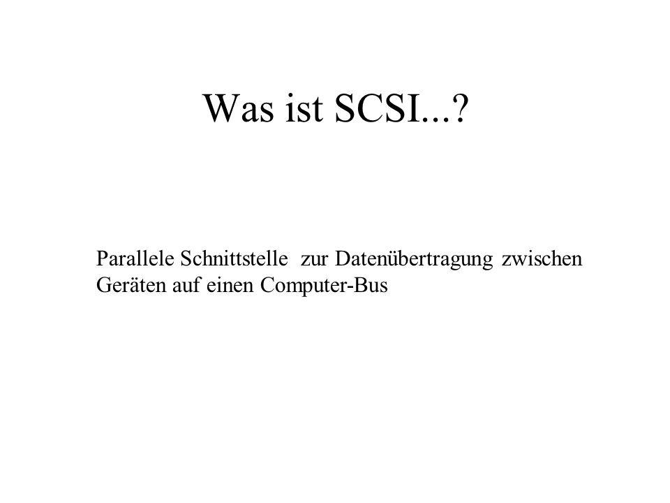 Was ist SCSI....