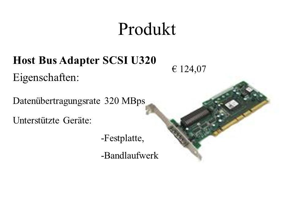 Produkt Host Bus Adapter SCSI U320 Eigenschaften: € 124,07
