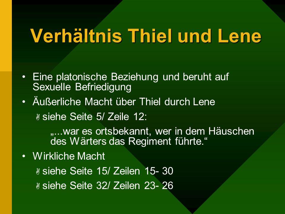 Verhältnis Thiel und Lene
