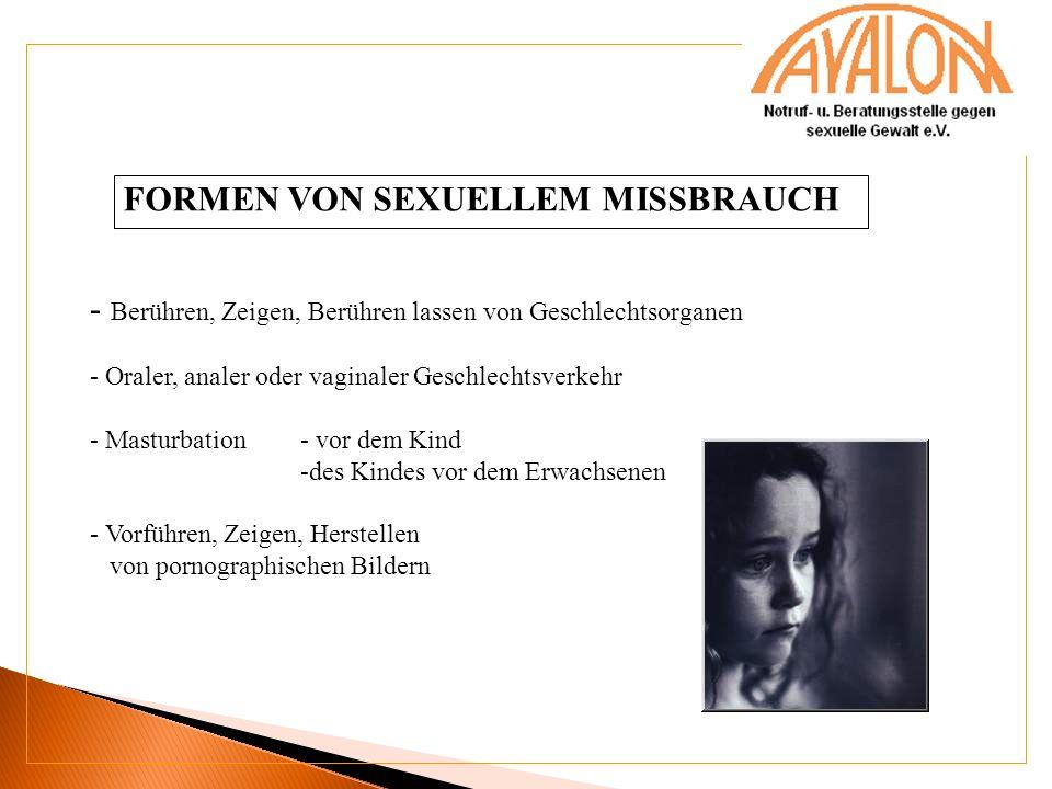 FORMEN VON SEXUELLEM MISSBRAUCH