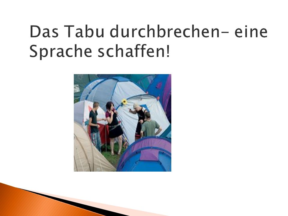 Das Tabu durchbrechen- eine Sprache schaffen!